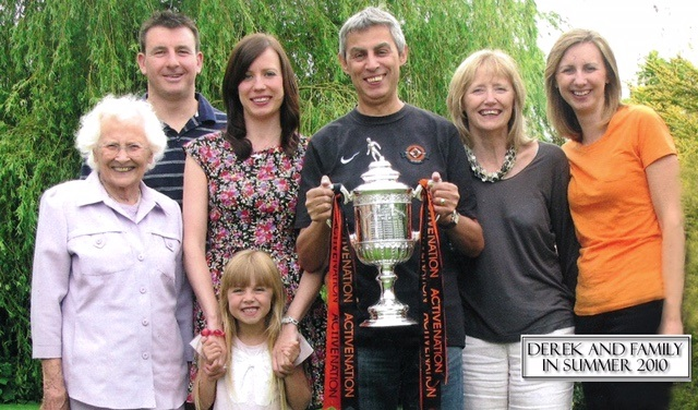 Derek pictured with his family and the 2010 Scottish Cup - who could ever forget his sprint along the trackside at the final whistle!